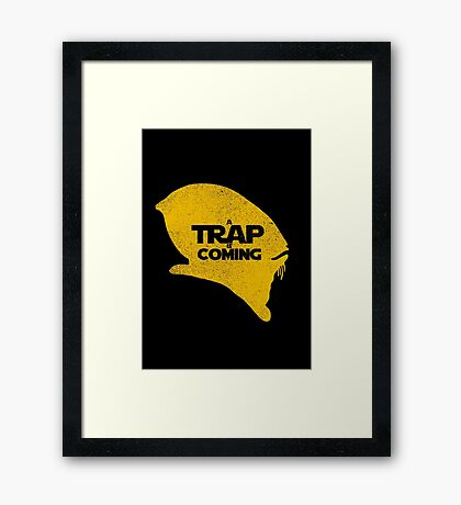 A Trap is Coming Framed Print