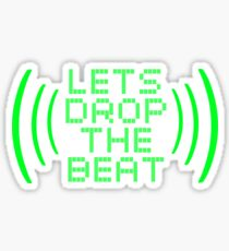 Let's drop the beat! Sticker