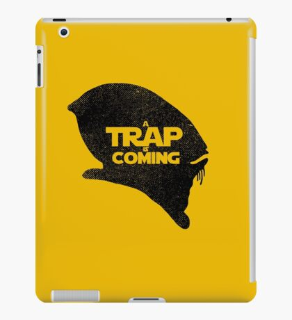 A Trap is Coming - black iPad Case/Skin