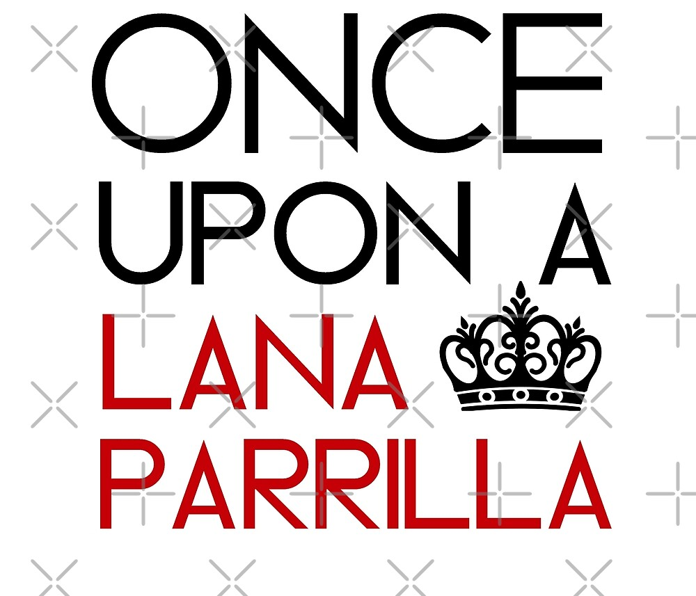 Once Upon A Lana Parrilla by Lovelyevilregal