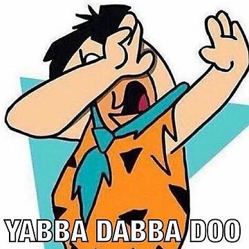 Fred Flinstone Got the Dab by sportzqueeen