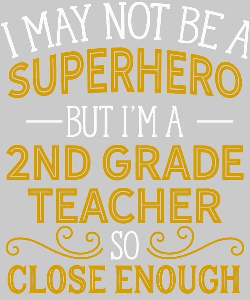 Superhero But 2nd Grade Teacher by AlwaysAwesome