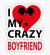 I LOVE MY CRAZY BOYFRIEND Sticker