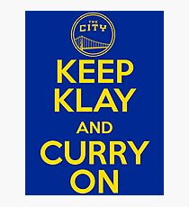 Keep Klay and Curry On Photographic Print