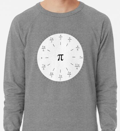 Pi Radians Clock face - Unit Circle v001 Lightweight Sweatshirt