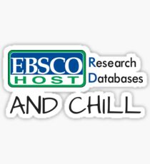 EBSCO Host and Chill Sticker
