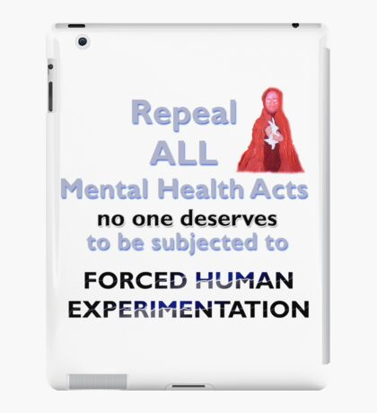 Repeal all Mental Health Acts iPad Case/Skin