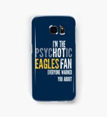 Psychotic Eagles Fan Samsung Galaxy Case/Skin