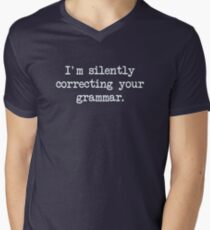 I'm Silently Correcting Your Grammar. Men's V-Neck T-Shirt