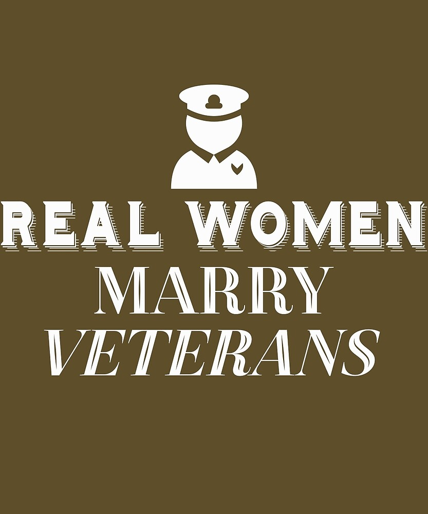 Real Women Marry Veterans  by AlwaysAwesome