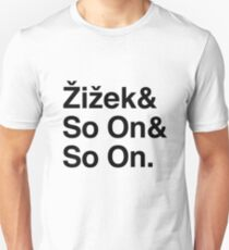 Zizek and So On T-Shirt