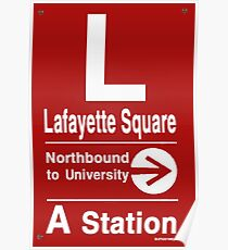 Lafayette Square Northbound Poster