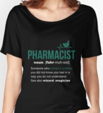 Pharmacist Definition Funny Gift Women's Relaxed Fit T-Shirt