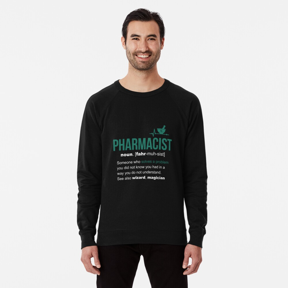 Pharmacist Definition Funny Gift Lightweight Sweatshirt