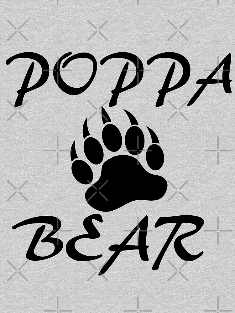 Poppa Bear Dad Fathers Day Gift Cute Funny Gift For Men T Shirt by arcadetoystore