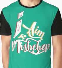 Firefly - I aim to misbehave - Malcolm Reynolds - Serenity Graphic T-Shirt