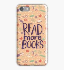 Read more books iPhone Case/Skin