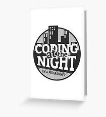 Coding At The Night Greeting Card