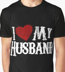 i love my husband Graphic T-Shirt