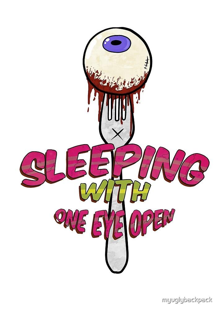 sleeping with one eye open by myuglybackpack
