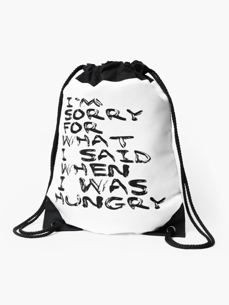 picture regarding Printable Kitchen Art referred to as boyfriend present, kitchen area artwork printable adult males present Im sorry for what i explained at the time I was hungry, printable quotation, humorous estimate Drawstring Bag