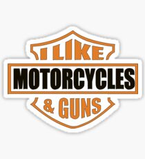 I Like Motorcycles and Guns Sticker