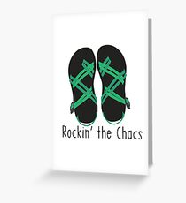 Rockin' the Chacs Greeting Card