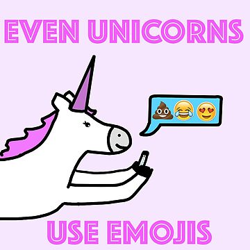 Even Unicorns Use Emojis by niko6