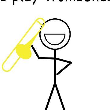 I Play Trombone - Stick Figure by jmac713