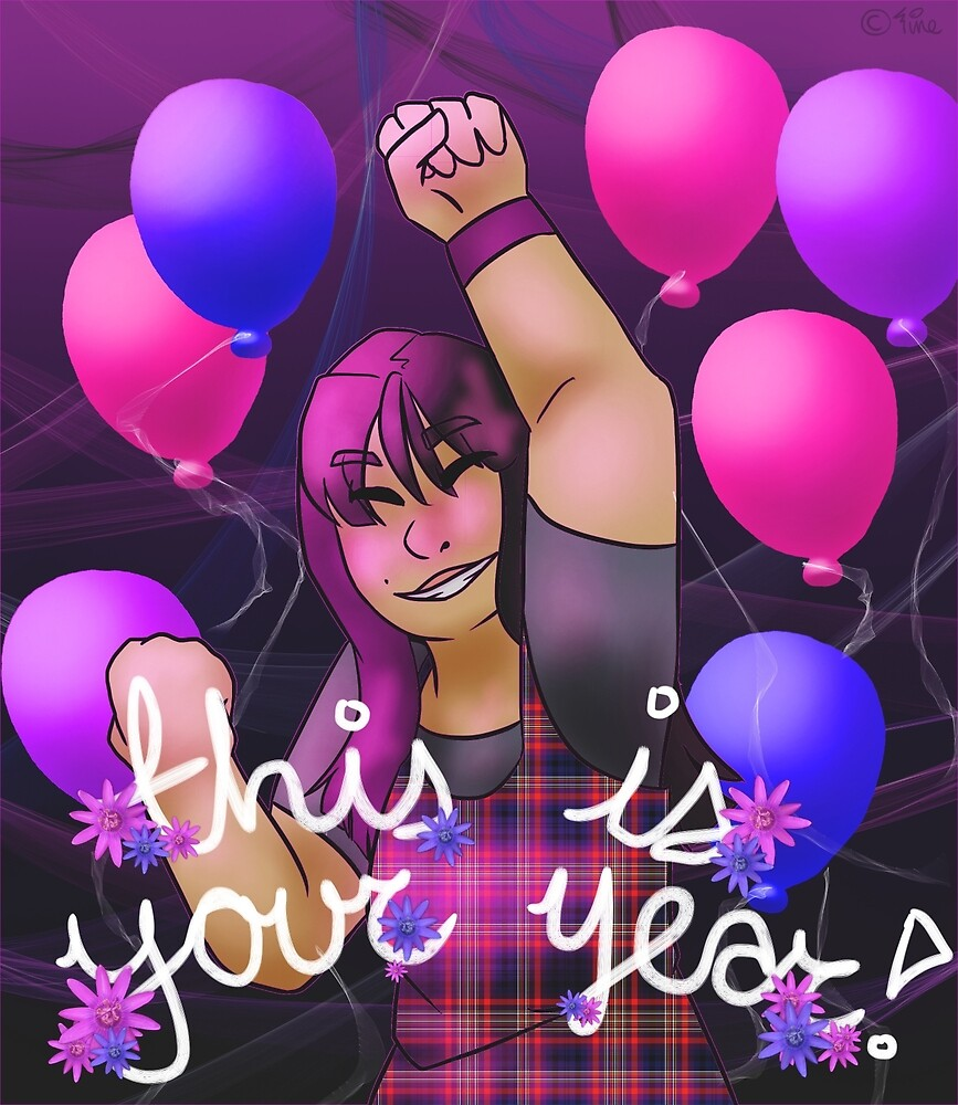 This Is Your Year by Pineflower