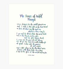 The Peace of Wild Things Art Print