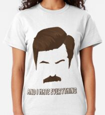 Ron Swanson - I hate everything Classic T-Shirt