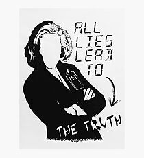 """Dana Scully """"all lies lead to the truth"""" Photographic Print"""