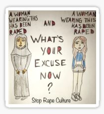 Rape excuse Sticker