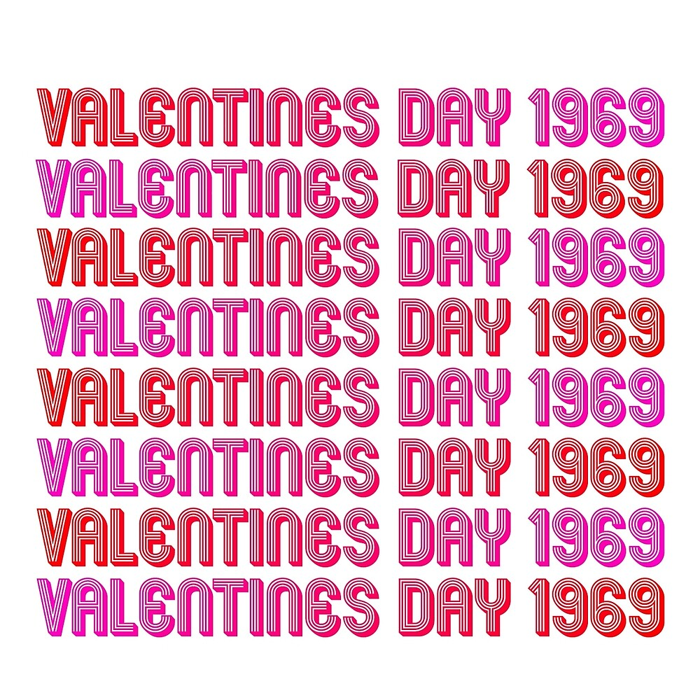 Valentine's Day 1969 by overwithdrawn
