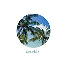 Graphic Art BREATHE | Palm Trees by Melanie Viola