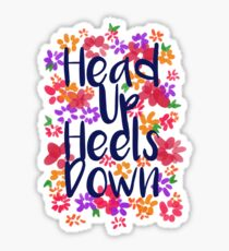 Head Up Heels Down Sticker