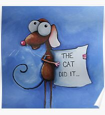 The cat did it... Poster