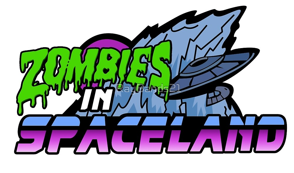 Zombies in Spaceland by RayBands21