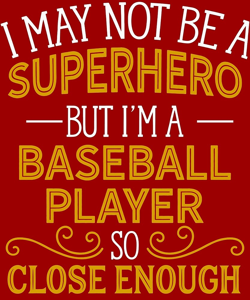 Superhero But Baseball Player  by AlwaysAwesome