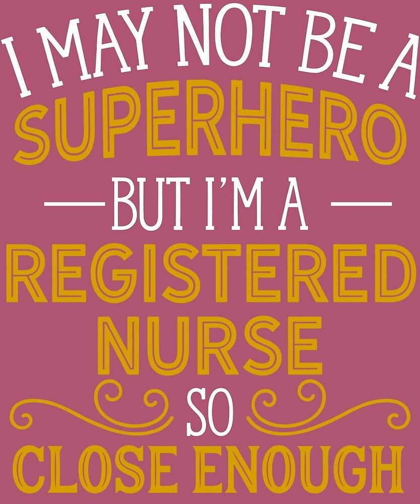 Superhero But Registered Nurse by AlwaysAwesome