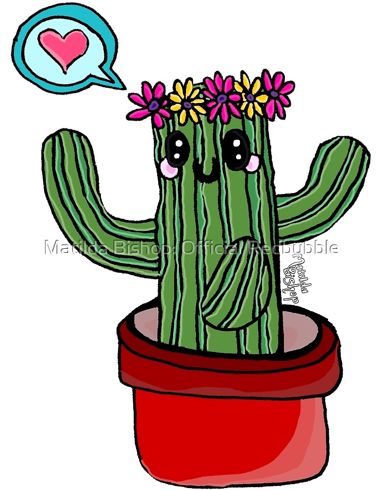 This Cactus Loves You! by Matilda Bishop Art: Official Redbubble