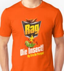 Die Insect! Unisex T-Shirt