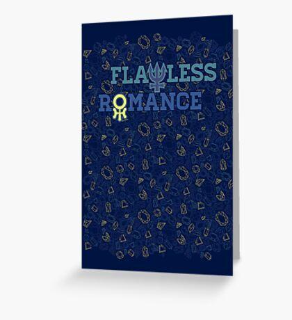 FLAWLESS ROMANCE Greeting Card