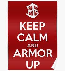 Behalte Ruhe und Rüstung Poster
