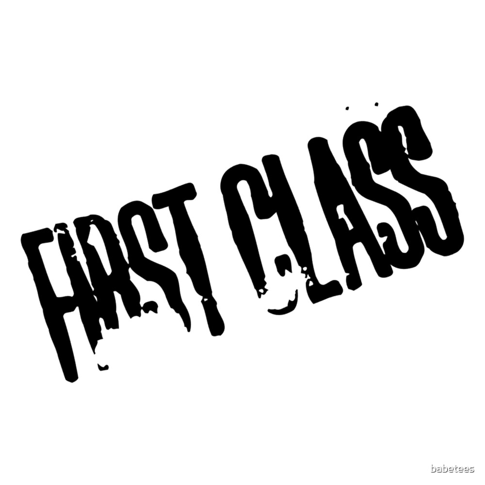 First Class by babetees