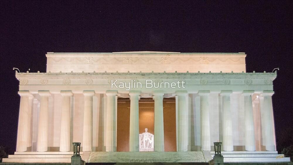Lincoln Memorial at night by Kaylin Burnett