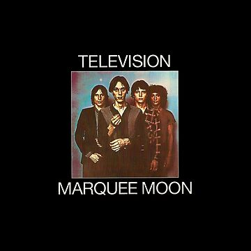 Television Marquee Moon by seriestoo2