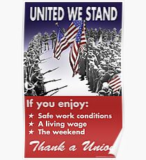 Union Posters: United We Stand Poster