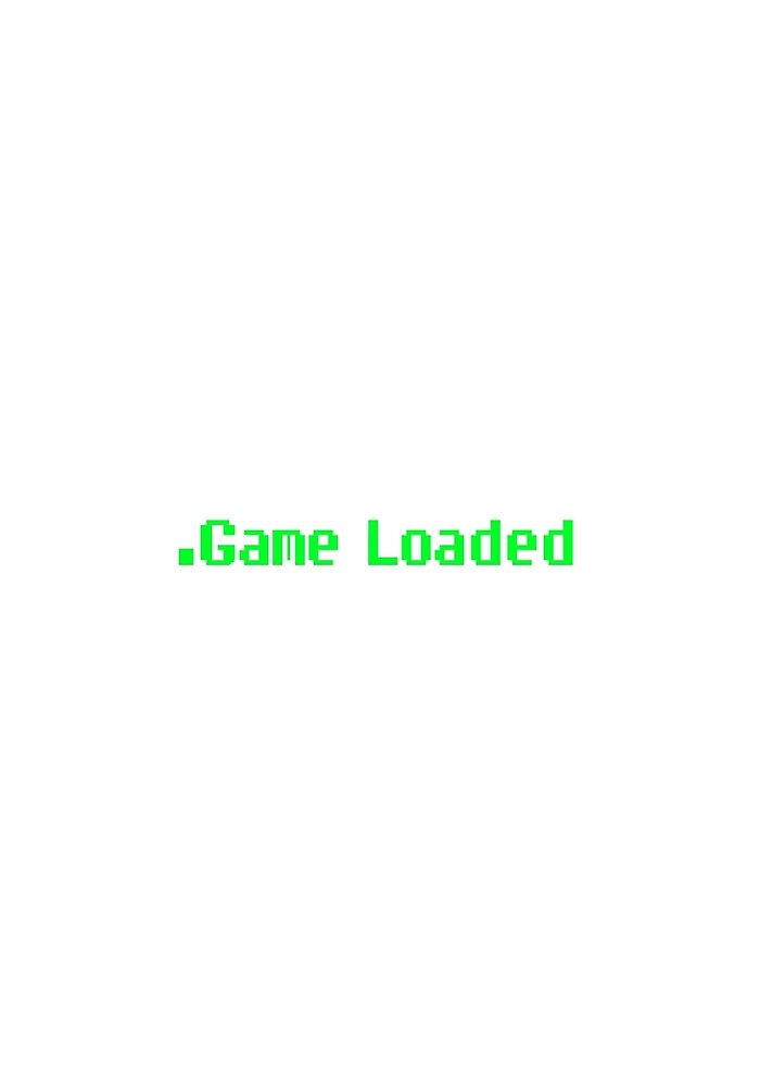 Game Loaded. (Smaller) by Houseclarkzonia